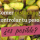 Comer pistachos y controlar tu peso, ¿es posible?